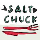 Salt Chuck // Loaves and Fishes
