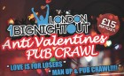 Anti-Valentine's Pub Crawl with 1 Big Night Out
