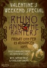 Valentines Weekend Special: Rhino and The Ranters