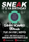 Sneak 1st Birthday with Danny Howard