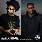 Jazzie B (Soul II Soul ) + Wookie: Bank Holiday Special