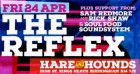 Freestyle presents The Reflex @ Hare and Hounds