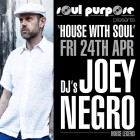 Soul Purpose with Joey Negro
