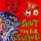 Shut The Far Cupboard