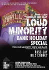 Loud Minority - Bank Holiday Special