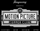 Motion Picture Supper Club