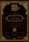 The Story of Prohibition - A 1920's style Whisky Tasting