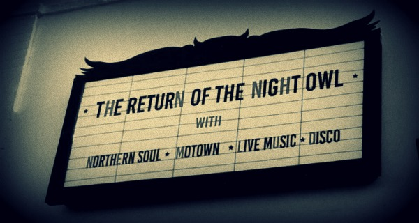 The Night Owl Calling all Night Owls: Northern Soul & Motown club comes to the Midlands