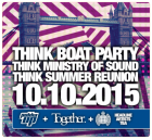 Think Boat Party. Think Ministry of Sound. Think Summer Reunion