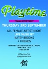 Playtime's Female Artist Night ft - Katey Brooks