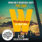 WALKABOUT WEDNESDAYS | Free entry | £1.50 Drinks