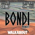 BONDI | Mondays @ Walkabout Brighton | FREE Entry | £1.50 ALL drinks