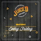 Juiced Fridays