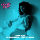 Pour It Up: Yasmin DJ Set
