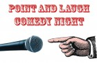 Point and Laugh Charity Comedy Night