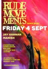 Rude Movements with Jay Hannan & Manish