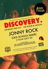 Discovery present Jonny Rock (Old School Rider)