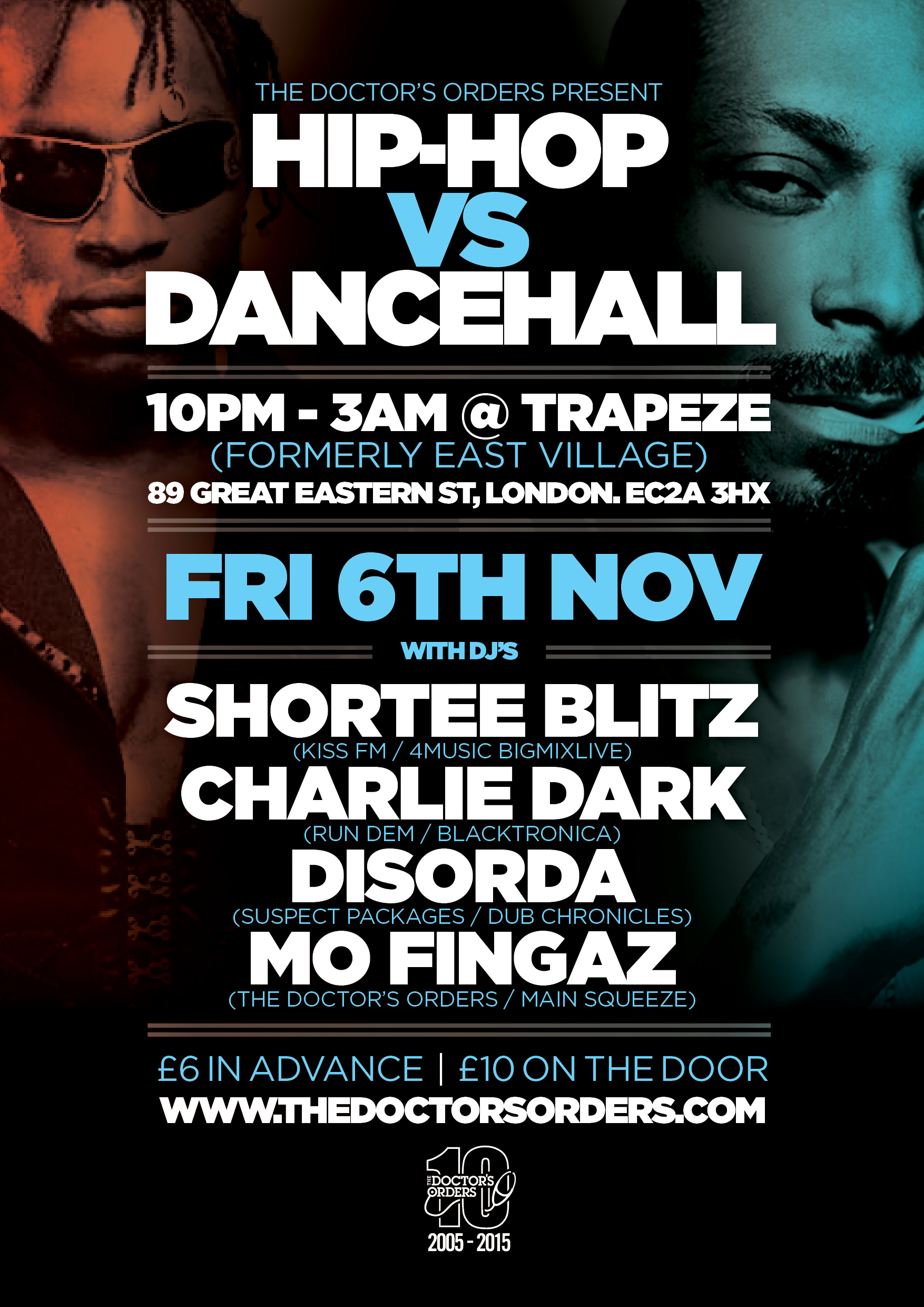 Trapeze Bar Shoreditch: The Doctors Orders Presents…Hip Hop Vs Dancehall