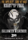Halloween Weekender- Rugby World Cup Final