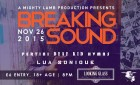 A Mighty Lamb Production presents 'Breaking Sound'