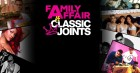 Family Affair vs Classic Joints