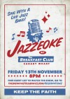 The Breakfast Club Canary Wharf presents JAZZEOKE