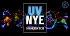 UV NYE Shoreditch