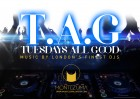 T.A.G. TUESDAYS ALL GOOD by Label London