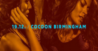 Cocoon Birmingham at The Rainbow Venues