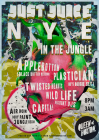 Just Juice - NYE in the Jungle w/ Applebottom & Plastician
