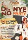 Dr No! NYE Party at Kanaloa