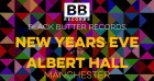 New Years Eve with Black Butter Records