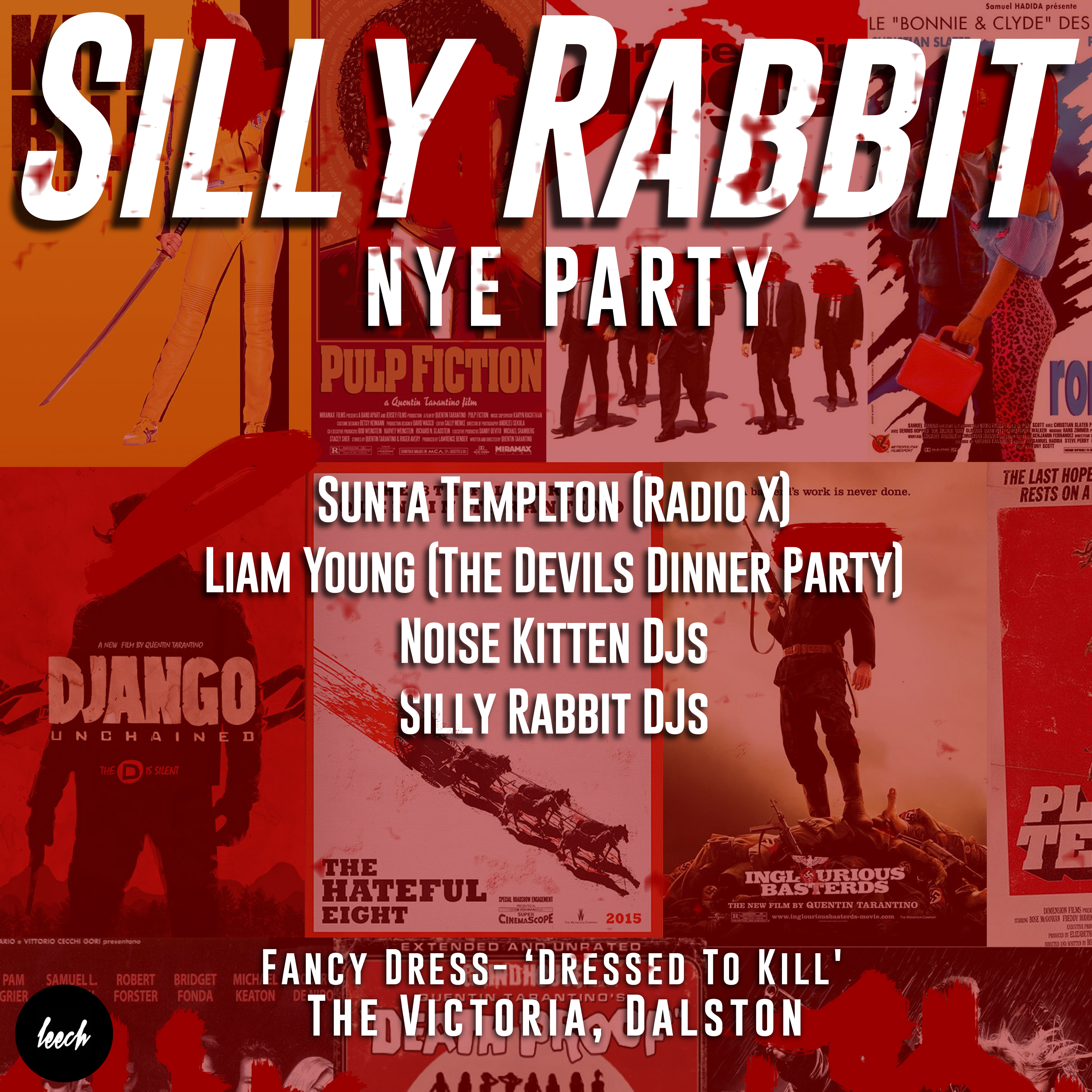 Silly Rabbit: New Years Eve Party (Quentin Tarantino Theme)