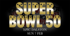 Super Bowl 50 at Epic Dalston