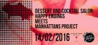 Dessert and Cocktail Salon - Happy Endings meets Manhattans Project