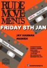 Rude Movements w/ Jay Hannan & Manish