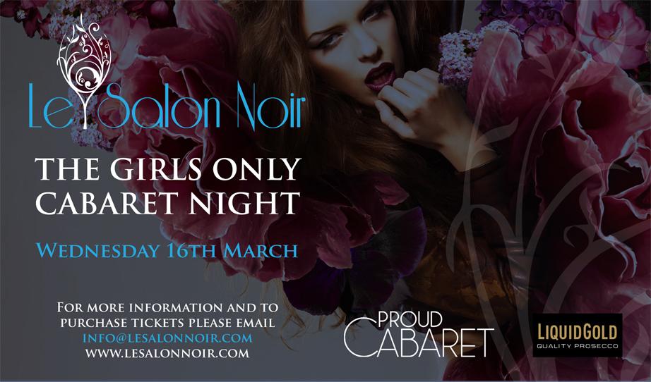 Le salon noir girls only cabaret proud cabaret camden - Le salon noir ...