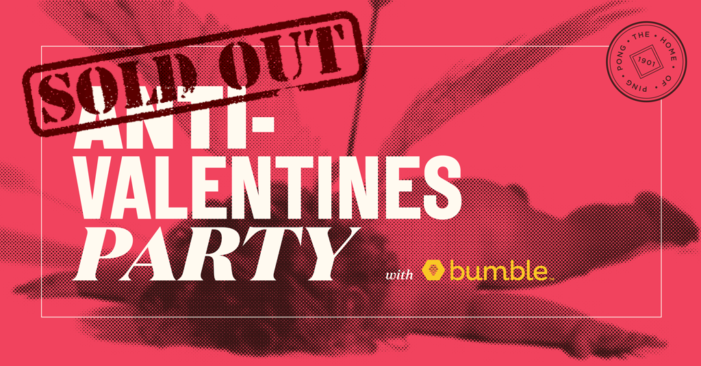 Anti Valentine S Party With Bumble Holborn London Clubbing