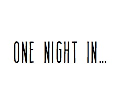One Night in...