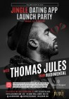 Jingle Dating App Launch Party at JuJu Chelsea with Thomas Jules from RUDIMENTAL