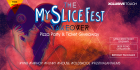 The MySliceFest Takeover: Launch Party & Ticket Giveaway