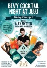 Bevy Cocktail Night at JuJu Chelsea with Alex Mytton