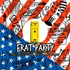 FRAT PARTY @ the Little Yellow Door