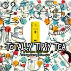 Totally Tipsy Tea @ the Little Yellow Door