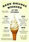 Bank Holiday Weekend at The Victoria