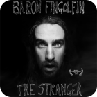 Baron Fingolfin - The Stranger