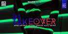 The Takeover at The Qube Project