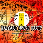 BALEARIC HOUSE PARTY @ the Little Yellow Door