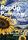 Popup Painting - Paint Starry Night with Sunflowers!