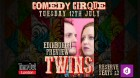 Twins Edinburgh Preview @ComedyCirque